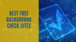Best Free Background Check Sites